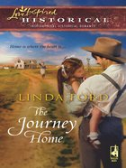 The Journey Home (Love Inspired Historical Series) eBook