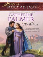 The Briton (Love Inspired Historical Series) eBook
