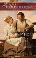 Mission of Hope (Love Inspired Historical Series) eBook