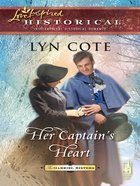 Her Captain's Heart (Love Inspired Historical Series) eBook