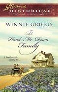 The Hand-Me-Down Family (Love Inspired Historical Series) eBook