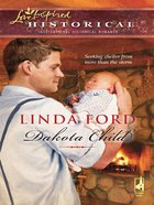 Dakota Child (Love Inspired Historical Series) eBook