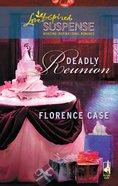 Deadly Reunion (Love Inspired Suspense Series) eBook