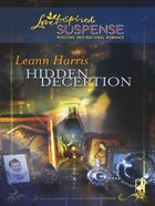 Hidden Deception (Love Inspired Suspense Series) eBook