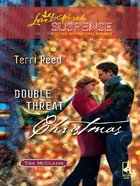 Double Threat Christmas (Love Inspired Suspense Series) eBook