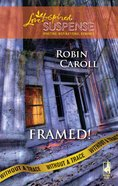 Framed! (Without a Trace) (Love Inspired Suspense Series) eBook
