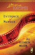 Evidence of Murder (Love Inspired Suspense Series) eBook