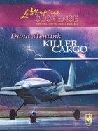 Killer Cargo (Love Inspired Suspense Series) eBook