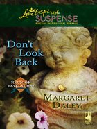 Don't Look Back (Love Inspired Suspense Series) eBook