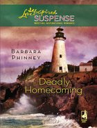 Deadly Homecoming (Love Inspired Suspense Series) eBook