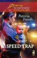 Speed Trap (Love Inspired Suspense Series) eBook