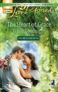 The Heart of Grace (Love Inspired Series) eBook
