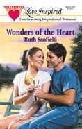 Wonders of the Heart (Love Inspired Series) eBook