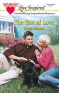 The Test of Love (Love Inspired Series) eBook