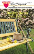 Healing Hearts (Love Inspired Series) eBook