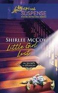 Little Girl Lost (Love Inspired Suspense Series) eBook