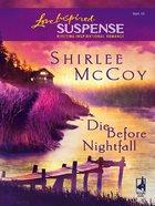 Die Before Nightfall (Love Inspired Suspense Series) eBook