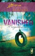 Vanished (Love Inspired Suspense Series) eBook