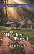 Mistaken Target (Love Inspired Suspense Series) eBook