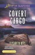 Covert Cargo (Navy Seal Defenders #3) (Love Inspired Suspense Series) eBook