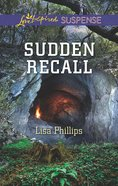 Sudden Recall (Love Inspired Suspense Series) eBook