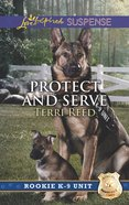 Protect and Serve (Love Inspired Suspense Series) eBook