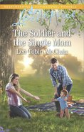 The Soldier and the Single Mom (Love Inspired Series) eBook