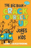 The Big Book of Crack Yourself Up Jokes For Kids eBook