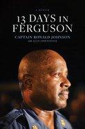 13 Days in Ferguson eBook