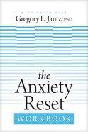 The Anxiety Reset Workbook eBook