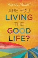 Are You Living the Good Life?, eBook