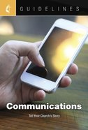Communications: Tell Your Church's Story (Guidelines For Leading Your Congregation Series) eBook