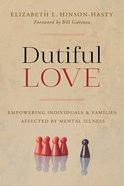 Dutiful Love eBook