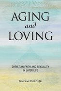 Aging and Loving eBook