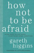 How Not to Be Afraid eBook