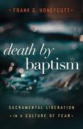 Death By Baptism eBook