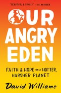 Our Angry Eden eBook
