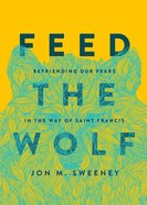 Feed the Wolf eBook
