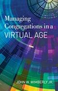 Managing Congregations in a Virtual Age eBook