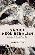 Naming Neoliberalism eBook