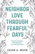 Neighbor Love Through Fearful Days eBook