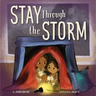 Stay Through the Storm eBook
