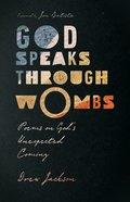 God Speaks Through Wombs eBook