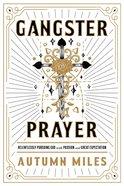 Gangster Prayer eBook