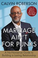 Marriage Ain't For Punks eBook