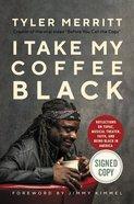 I Take My Coffee Black eBook