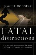 Fatal Distractions eBook