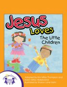 Jesus Loves the Little Children eBook