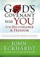 God's Covenant With You For Deliverance and Freedom eBook