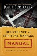 Deliverance and Spiritual Warfare Manual eBook